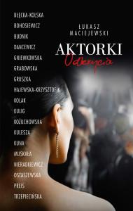 Maciejewski_Aktorki_Odkrycia
