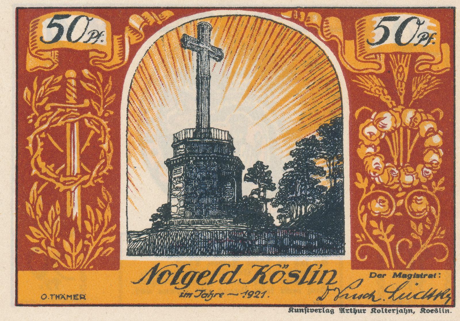 Awers banknotu z 1921: krzyż z 1829 na Górze Chełmskiej, upamiętniał pruskich żołnierzy z Koszalina poległych w wojnach napoleońskich; stał do lat 70.