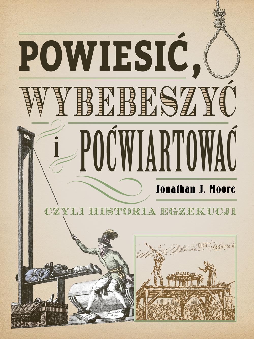 Moore_Powiesic-wybebeszyc-pocwiartowac_1000pcx
