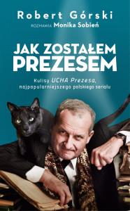 okladka_JAK_ZOSTALEM_PREZESEM_front-1