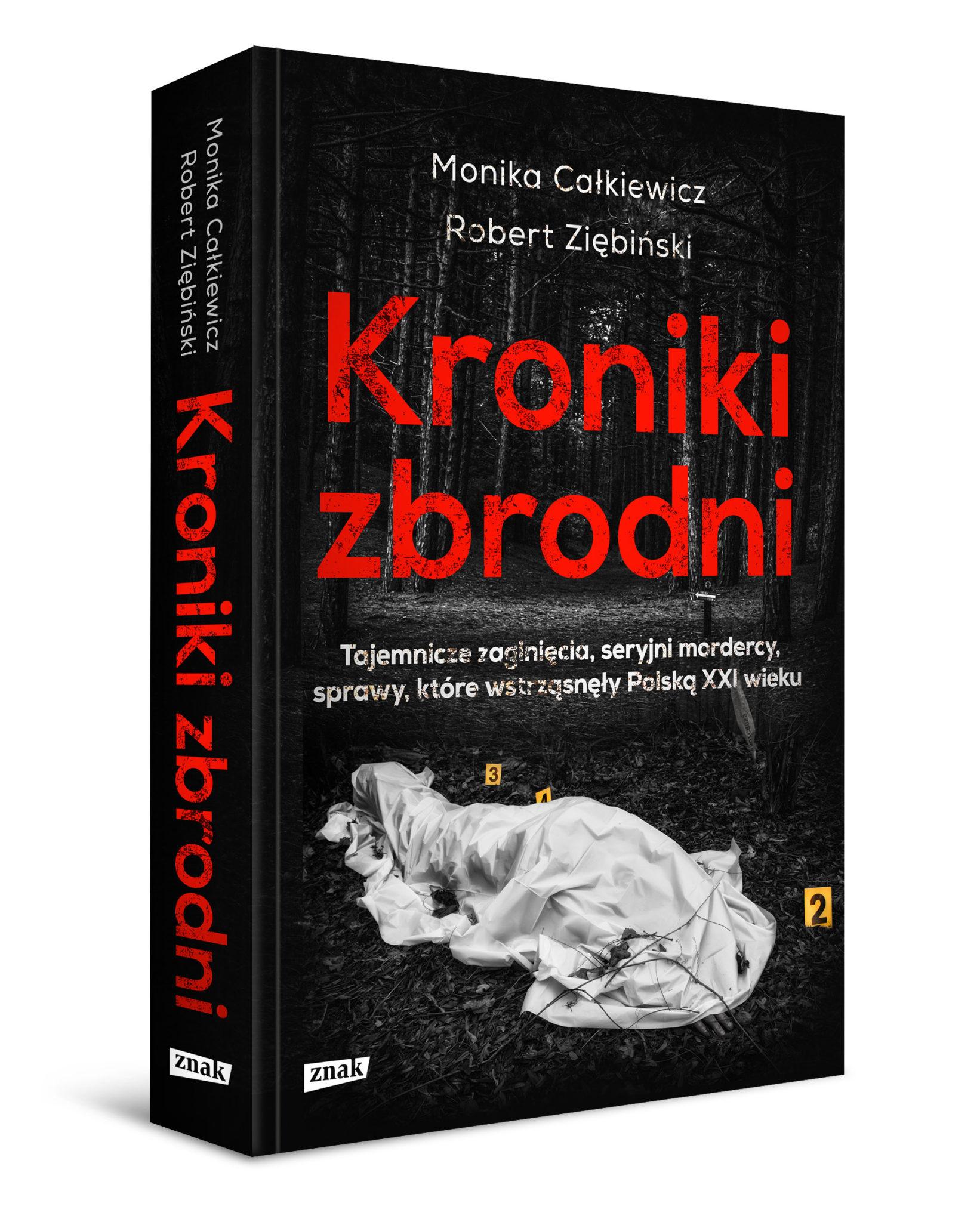 Calkiewicz_Ziebinski_Kroniki-zbrodni_popr2_3Dgrzb